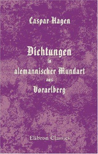 Dichtungen in alemannischer Mundart aus Vorarlberg