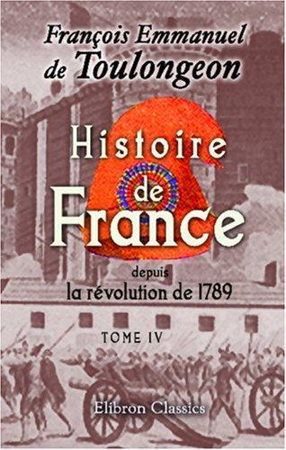 Histoire de France depuis la révolution de 1789