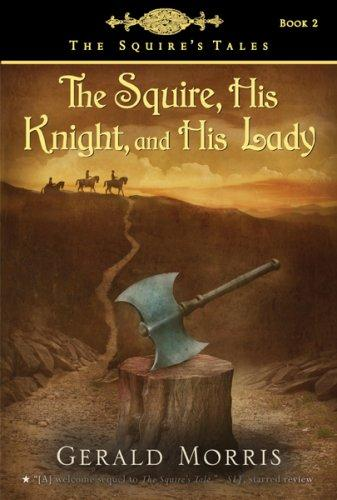 Download The Squire, His Knight, and His Lady
