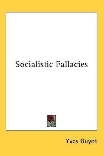 Socialistic Fallacies