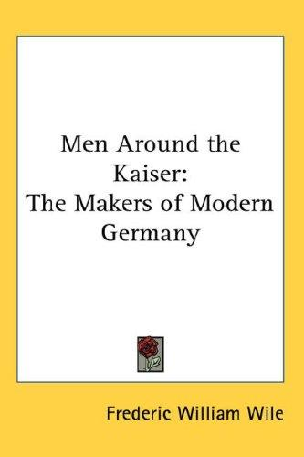 Download Men Around the Kaiser