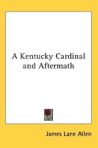 A Kentucky Cardinal and Aftermath