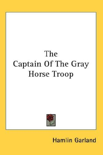 Download The Captain Of The Gray Horse Troop