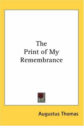 Download The Print of My Remembrance