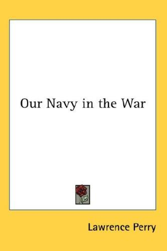 Download Our Navy in the War