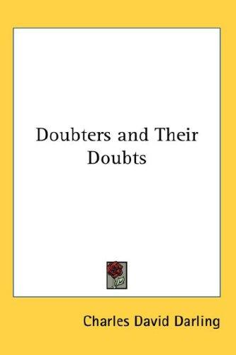 Doubters and Their Doubts