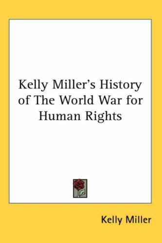 Download Kelly Miller's History of The World War for Human Rights