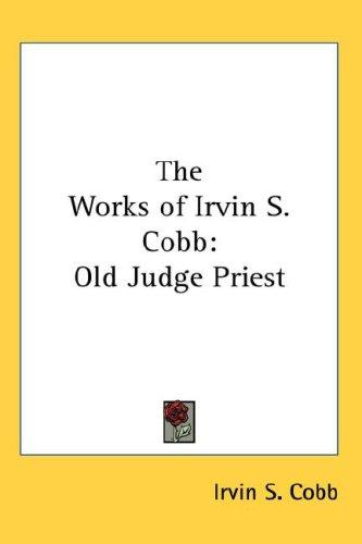 The Works of Irvin S. Cobb