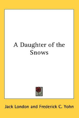 Download A Daughter of the Snows