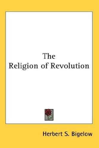 Download The Religion of Revolution