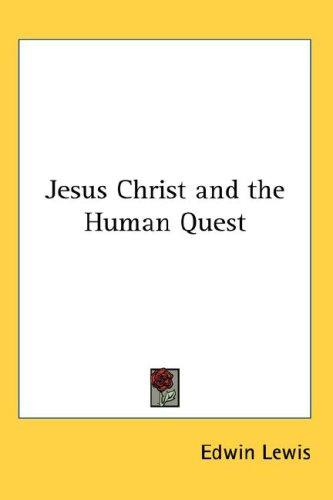 Download Jesus Christ and the Human Quest