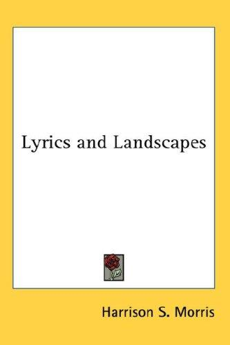 Lyrics and Landscapes