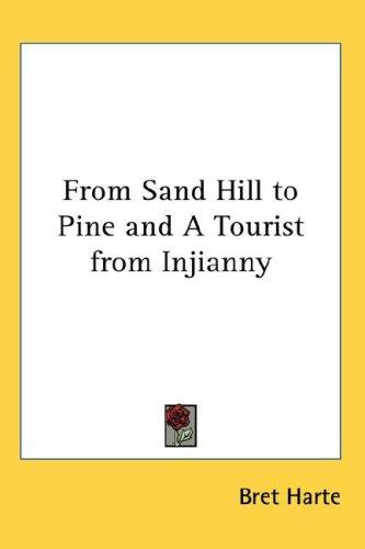 Download From Sand Hill to Pine and A Tourist from Injianny