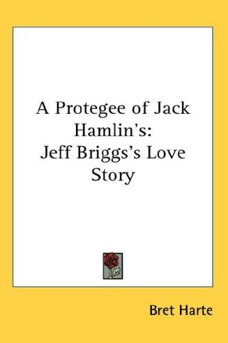 Download A Protegee of Jack Hamlin's