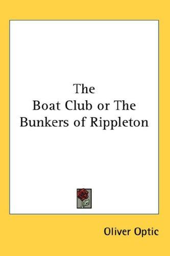 Download The Boat Club or The Bunkers of Rippleton