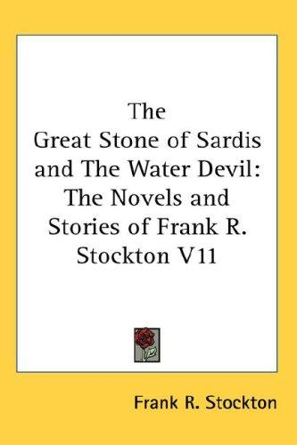 The Great Stone of Sardis and The Water Devil