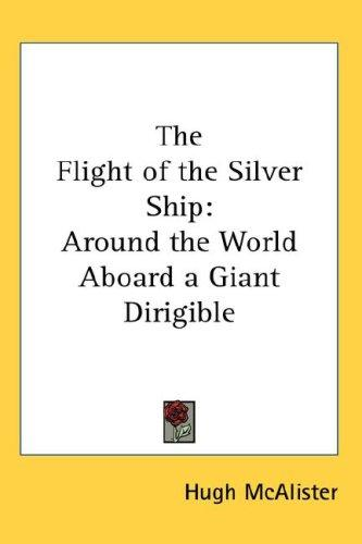Download The Flight of the Silver Ship