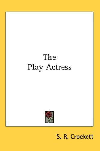 The Play Actress