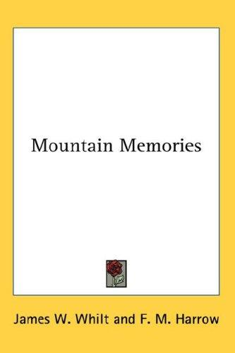 Download Mountain Memories