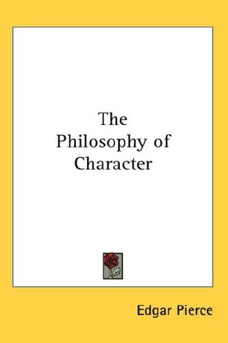 The Philosophy of Character