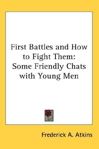 Download First Battles and How to Fight Them