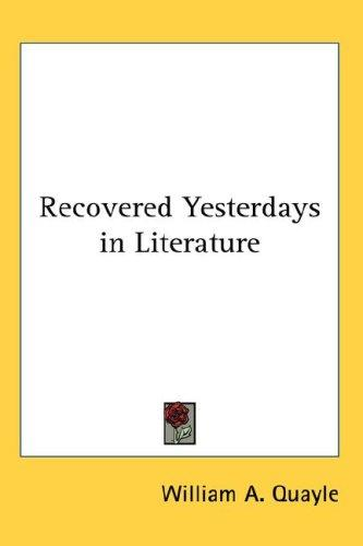 Download Recovered Yesterdays in Literature