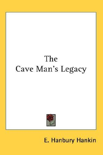 Download The Cave Man's Legacy