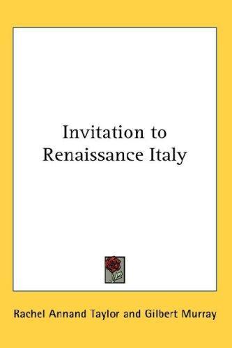 Invitation to Renaissance Italy
