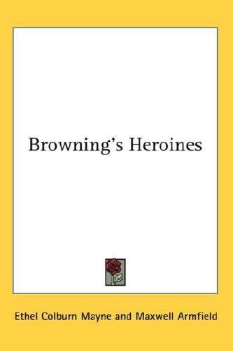Download Browning's Heroines