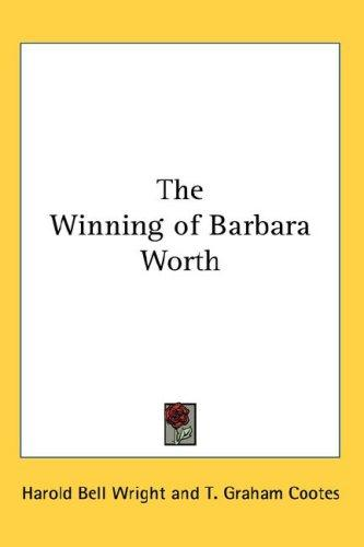 Download The Winning of Barbara Worth