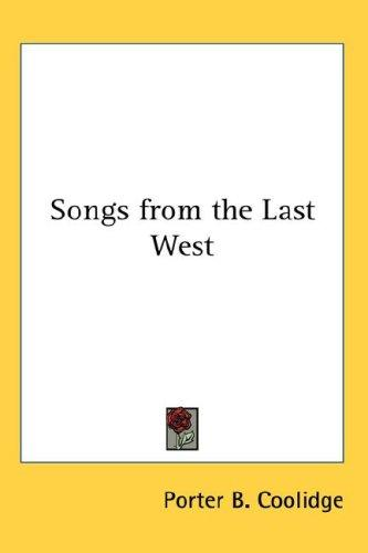 Songs from the Last West