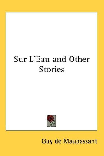 Download Sur L'Eau and Other Stories