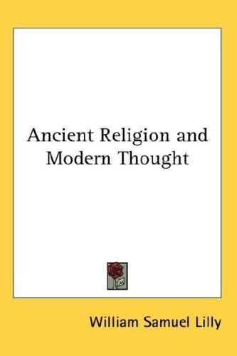 Download Ancient Religion and Modern Thought