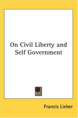 Download On Civil Liberty and Self Government