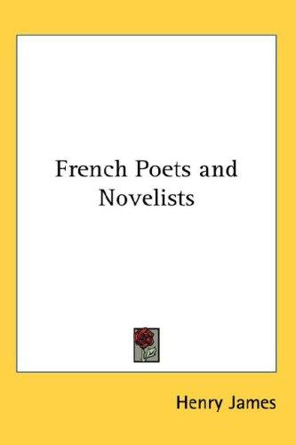 French Poets and Novelists