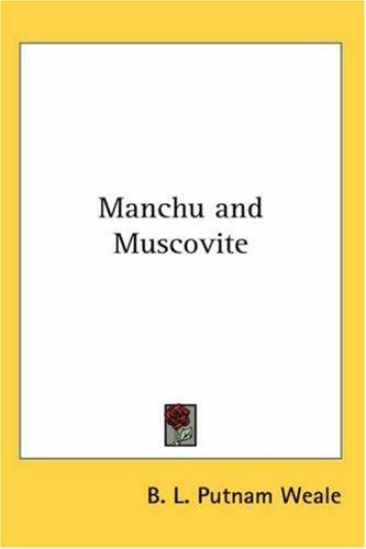 Download Manchu and Muscovite