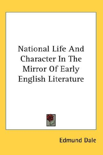 Download National Life And Character In The Mirror Of Early English Literature