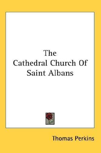 The Cathedral Church Of Saint Albans