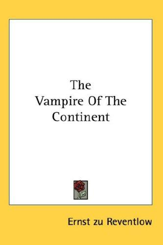 Download The Vampire Of The Continent