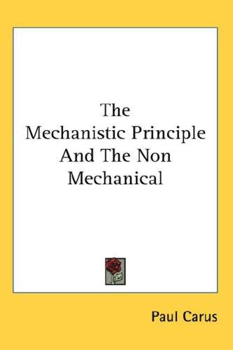 Download The Mechanistic Principle And The Non Mechanical