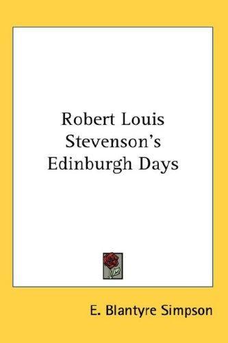 Download Robert Louis Stevenson's Edinburgh Days