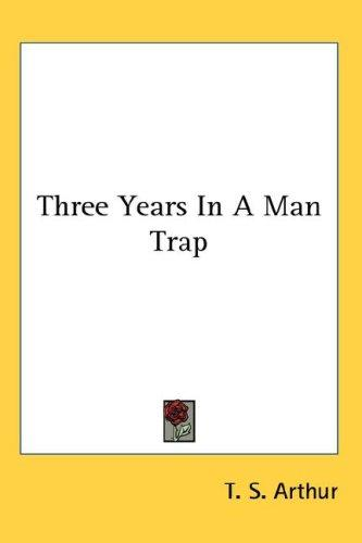 Download Three Years In A Man Trap