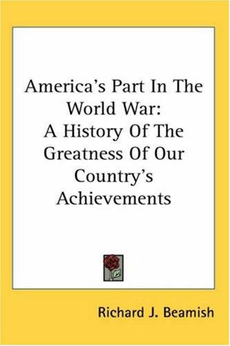 Download America's Part In The World War