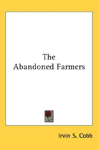 Download The Abandoned Farmers