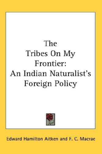 The Tribes On My Frontier