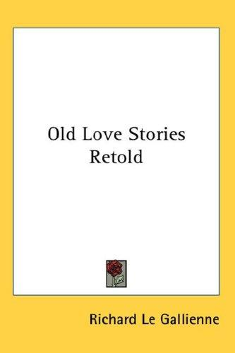 Download Old Love Stories Retold