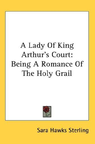 Download A Lady Of King Arthur's Court