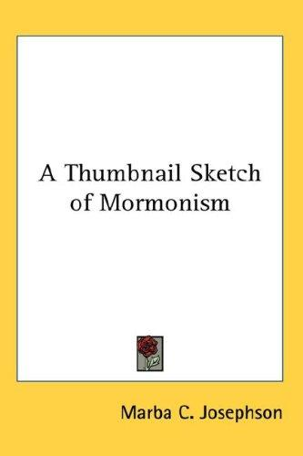 Download A Thumbnail Sketch of Mormonism