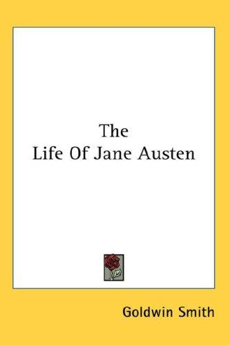 The Life Of Jane Austen