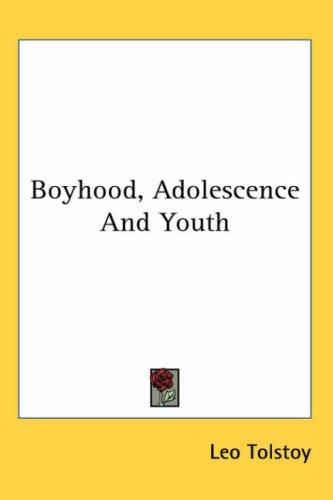 Boyhood, Adolescence And Youth